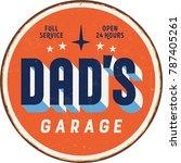 vintage metal sign   dad s... | Shutterstock .eps vector #787405261