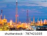 petroleum refinery industrial...   Shutterstock . vector #787421035