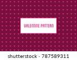 vector heart pattern. design of ... | Shutterstock .eps vector #787589311