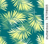 pattern of tropical palm ... | Shutterstock .eps vector #787598005