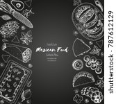 mexican food top view frame. a... | Shutterstock .eps vector #787612129