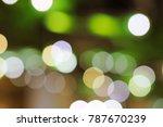 abstract bokeh lights blur... | Shutterstock . vector #787670239