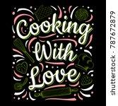 food poster print lettering.... | Shutterstock .eps vector #787672879