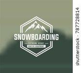 snowboarding mountain emblems ... | Shutterstock .eps vector #787728814