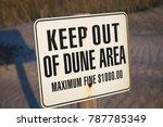 Keep Off Sand Dunes Sign.