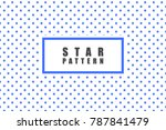 star objects vector pattern.... | Shutterstock .eps vector #787841479
