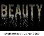 slogan graphic for fashion | Shutterstock .eps vector #787843159