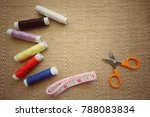 thread threads  measuring tape... | Shutterstock . vector #788083834