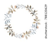 watercolor wreath with leaves ... | Shutterstock . vector #788120629