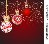 christmas background with balls ... | Shutterstock .eps vector #788262271