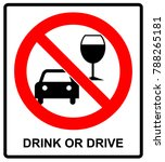 don t drink and drive sign. | Shutterstock . vector #788265181