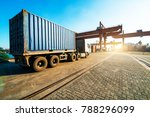 industrial container yard for... | Shutterstock . vector #788296099