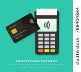 contactless payment with pos... | Shutterstock .eps vector #788404864