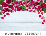roses and red hearts on a... | Shutterstock . vector #788407144