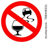 don't drink and drive vector... | Shutterstock .eps vector #788448331