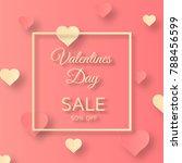 valentines day sale background  ... | Shutterstock .eps vector #788456599