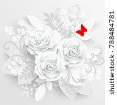paper flower. white roses cut... | Shutterstock .eps vector #788484781