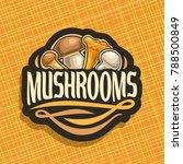 vector logo for mushrooms  cut...   Shutterstock .eps vector #788500849