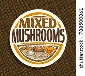 vector logo for mushrooms | Shutterstock .eps vector #788500861