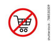 no shopping cart sign  vector... | Shutterstock .eps vector #788530309