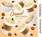 set of coffee types   caramel...   Shutterstock .eps vector #788584291