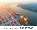 aerial view of containers yard... | Shutterstock . vector #788587945