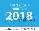 2018 new year fitness concept... | Shutterstock .eps vector #788598241