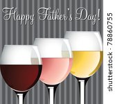 Wine theme Father's Day card in vector format. - stock vector