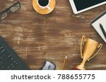 top view imago of office table... | Shutterstock . vector #788655775