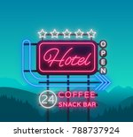 hotel is a neon sign. vector... | Shutterstock .eps vector #788737924