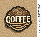 vector logo for coffee | Shutterstock .eps vector #788739265