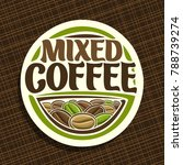 vector logo for coffee  round... | Shutterstock .eps vector #788739274