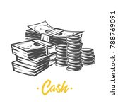 cash. money. black and white... | Shutterstock .eps vector #788769091
