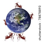 environmental protection and nature conservation concept ants taking care of blue planet global ecology safe fragile planet sustainable management, globe courtesy of NASA http://visibleearth.nasa.gov/ - stock photo
