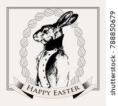 easter rabbit. vintage black... | Shutterstock .eps vector #788850679
