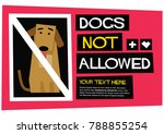 dogs not allowed poster sign... | Shutterstock .eps vector #788855254