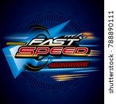 fast speed concept vector. | Shutterstock .eps vector #788890111