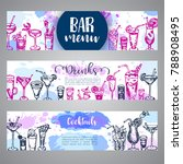 hand drawn cocktails banners.... | Shutterstock .eps vector #788908495