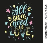all you need is love....   Shutterstock .eps vector #788976565