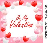 be my valentine with pink red... | Shutterstock .eps vector #789007735