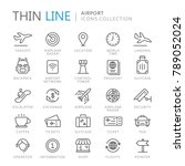 collection of airport thin line ... | Shutterstock .eps vector #789052024