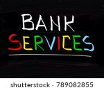 bank services concept  | Shutterstock . vector #789082855