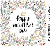 valentine s day callygraphic... | Shutterstock .eps vector #789318229