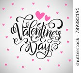 happy valentines day card ... | Shutterstock .eps vector #789382195