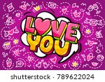 love you word bubble. message... | Shutterstock .eps vector #789622024