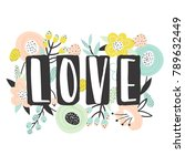 hand written word   love with a ... | Shutterstock .eps vector #789632449