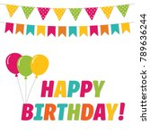birthday vector greeting card | Shutterstock .eps vector #789636244