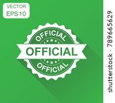 official rubber stamp icon.... | Shutterstock .eps vector #789665629