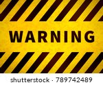 warning plate  old danger sign... | Shutterstock . vector #789742489