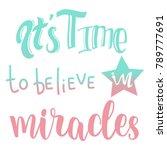 it's time to believe in...   Shutterstock .eps vector #789777691